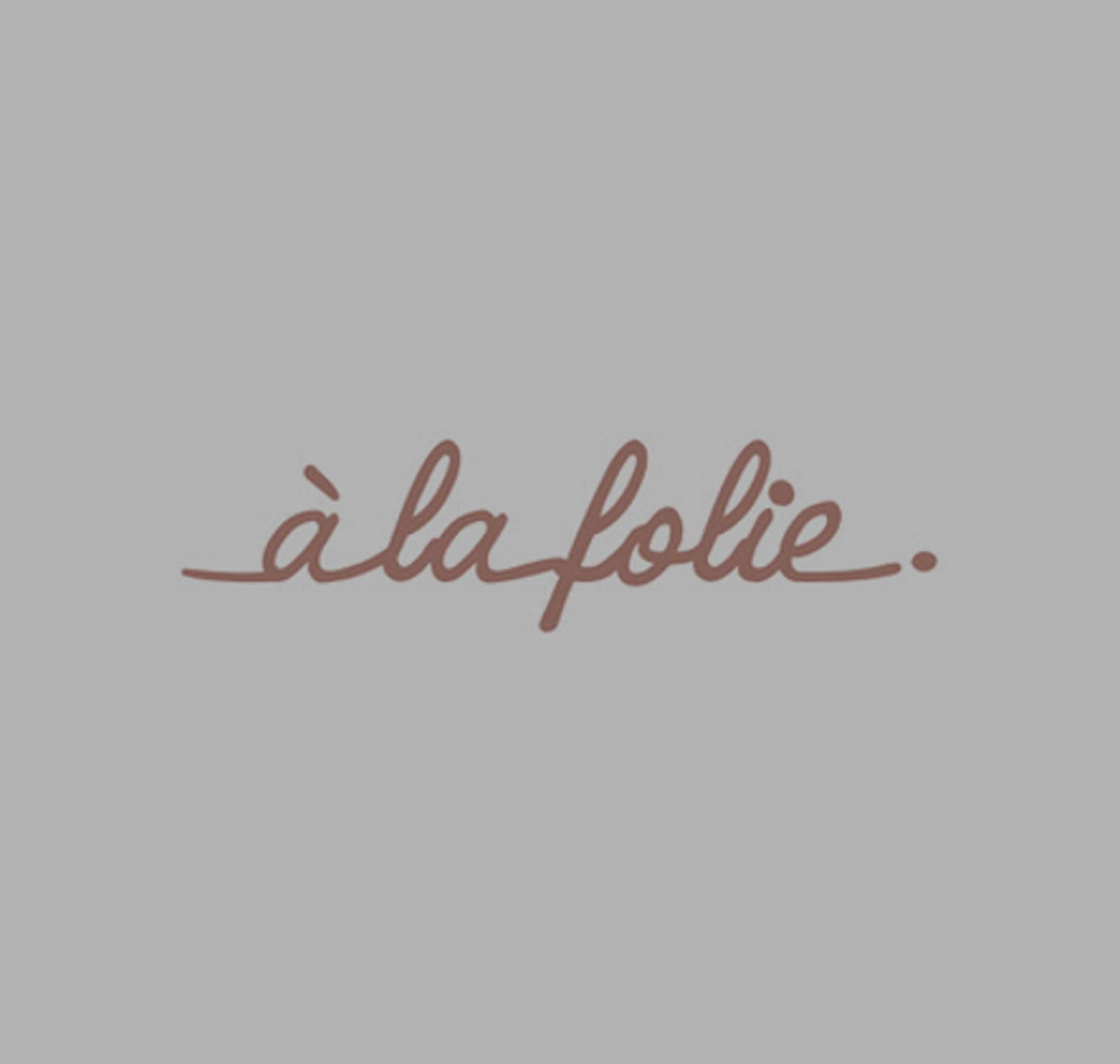 A La Folie Collection
